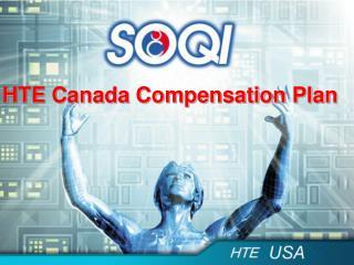 HTE Canada Compensation Plan