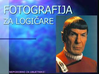 FOTOGRAFIJA ZA LOGIČARE
