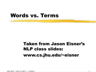 Words vs. Terms