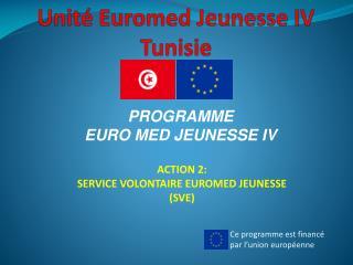 Unité  Euromed  Jeunesse IV Tunisie