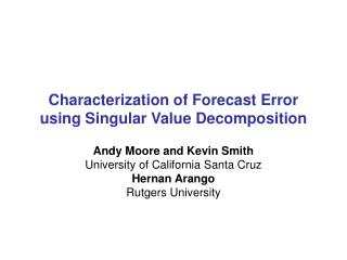 Characterization of Forecast Error using Singular Value Decomposition