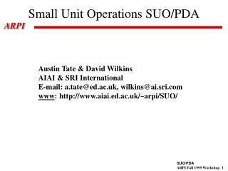 Small Unit Operations SUO/PDA