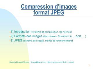 Compression d'images format JPEG