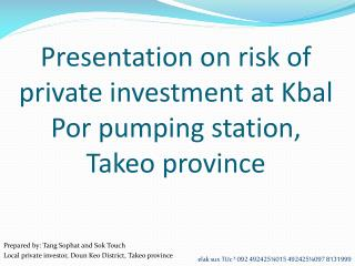 Presentation on risk of private investment at Kbal Por pumping station, Takeo province
