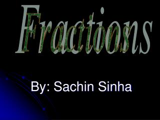 By: Sachin Sinha