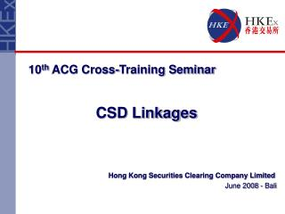 Hong Kong Securities Clearing Company Limited June 2008 - Bali