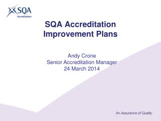 SQA Accreditation  Improvement Plans