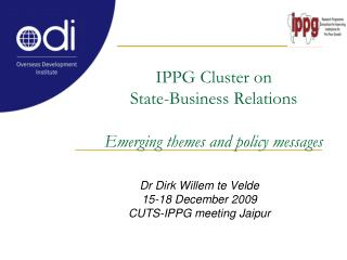IPPG Cluster on State-Business Relations  Emerging themes and policy messages