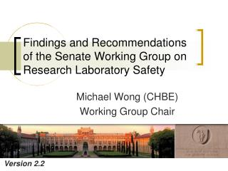 Findings and Recommendations of the Senate Working Group on Research Laboratory Safety