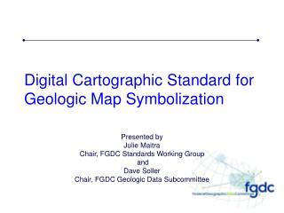 Digital Cartographic Standard for Geologic Map Symbolization