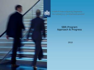 SBR-Program Approach & Progress