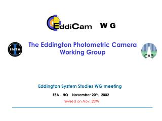 The Eddington Photometric Camera Working Group