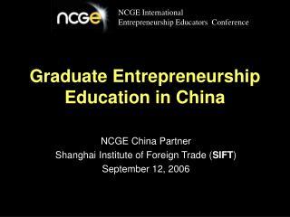 Graduate Entrepreneurship Education in China
