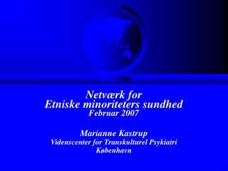 Netværk for  Etniske minoriteters sundhed Februar 2007