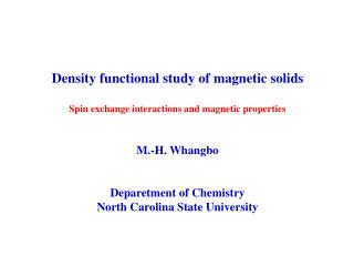Density functional study of magnetic solids Spin exchange interactions and magnetic properties
