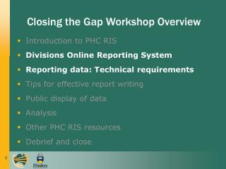 Introduction to PHC RIS  Divisions Online Reporting System Reporting data: Technical requirements