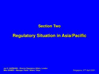 Section Two Regulatory Situation in Asia/Pacific