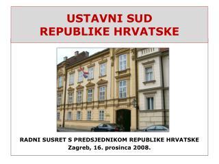 USTAVNI SUD  REPUBLIKE HRVATSKE