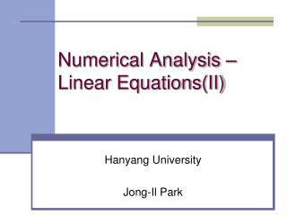 Numerical Analysis – Linear Equations(II)