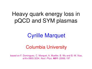 Heavy quark energy loss in pQCD and SYM plasmas