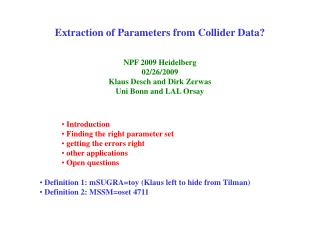 Extraction of Parameters from Collider Data?