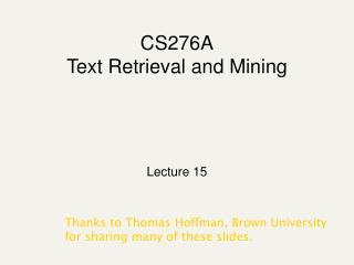 CS276A Text Retrieval and Mining