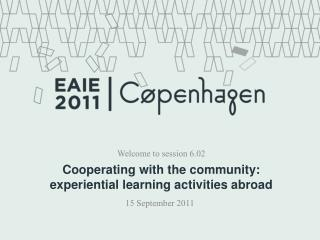 Cooperating with the community: experiential learning activities abroad