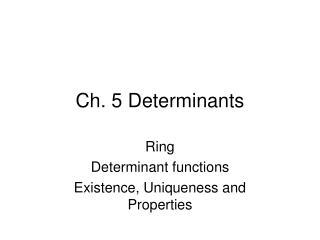 Ch. 5 Determinants