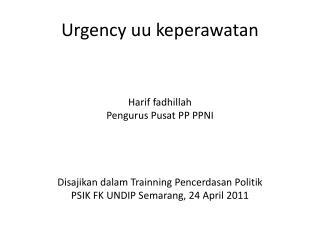 Urgency uu keperawatan