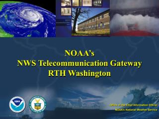 NOAA's NWS Telecommunication Gateway RTH Washington