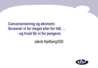 Jakob Kjellberg/DSI