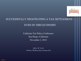 SUCCESSFULLY NEGOTIATING A TAX SETTLEMENT – EVEN IN THIS ECONOMY