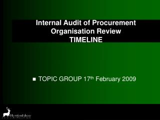 Internal Audit of Procurement Organisation Review TIMELINE