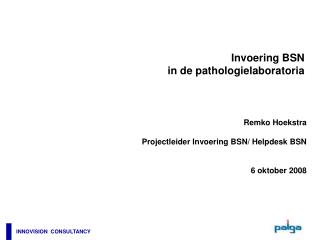 Invoering BSN  in de pathologielaboratoria