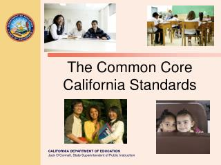 The Common Core  California Standards