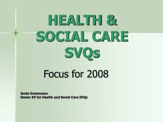 HEALTH & SOCIAL CARE SVQs