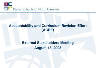 Accountability and Curriculum Revision Effort (ACRE)