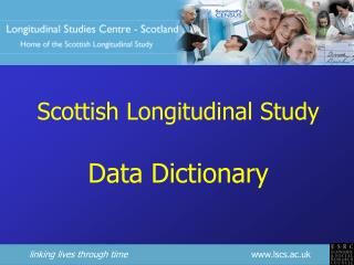 Scottish Longitudinal Study Data Dictionary