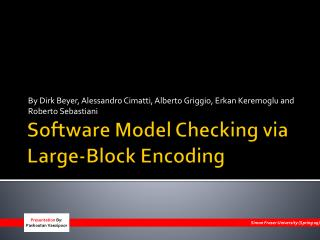 Software Model Checking via Large-Block Encoding