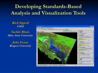 Developing Standards-Based Analysis and Visualization Tools