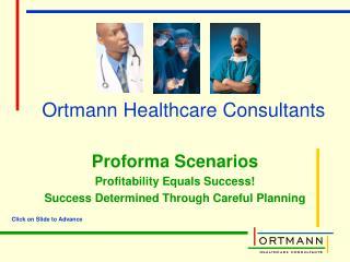 Ortmann Healthcare Consultants