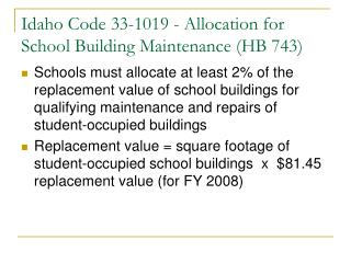 Idaho Code 33-1019 - Allocation for School Building Maintenance HB 743