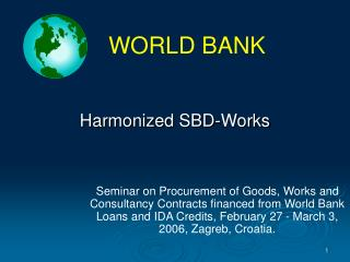 Harmonized SBD-Works