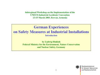 German Experiences  on Safety Measures at Industrial Installations Introduction