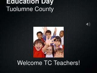 Education Day Tuolumne County