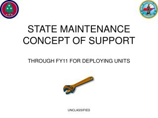 STATE MAINTENANCE CONCEPT OF SUPPORT THROUGH FY11 FOR DEPLOYING UNITS