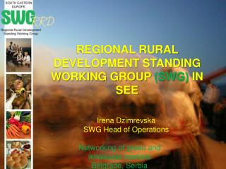 REGIONAL RURAL DEVELOPMENT STANDING WORKING GROUP  (SWG)  IN SEE