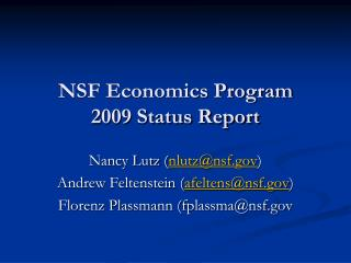 NSF Economics Program 2009 Status Report