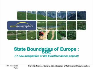 State Boundaries of Europe : SBE (  new designation of the  EuroBoundaries project)