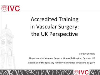 Accredited Training  in Vascular Surgery:  the UK Perspective